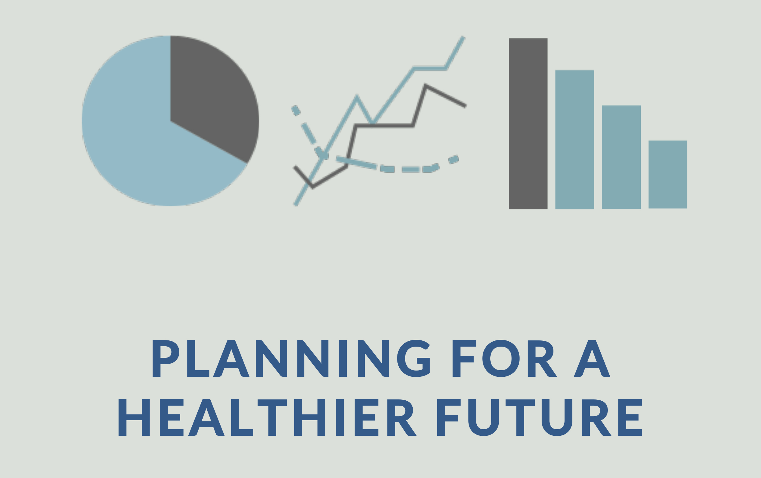 Planning for a Healthier Future